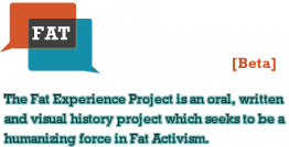 The Fat Experience Project